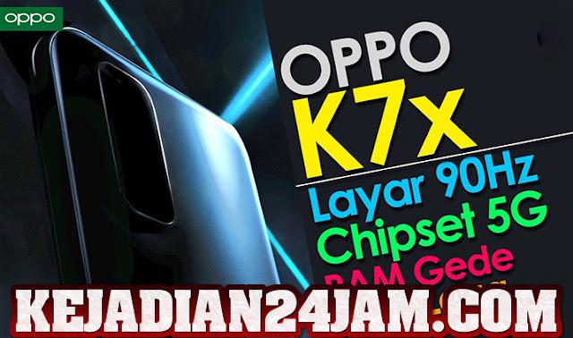 Desain Dari Oppo K7x Yang Rilis Di Tiongkok 4 November 2020
