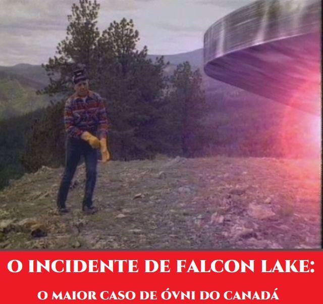 O caso Falcon Lake: O incidente óvni mais conhecido no Canadá