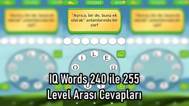 IQ Words 240 ile 255 Level Arasi Cevaplari