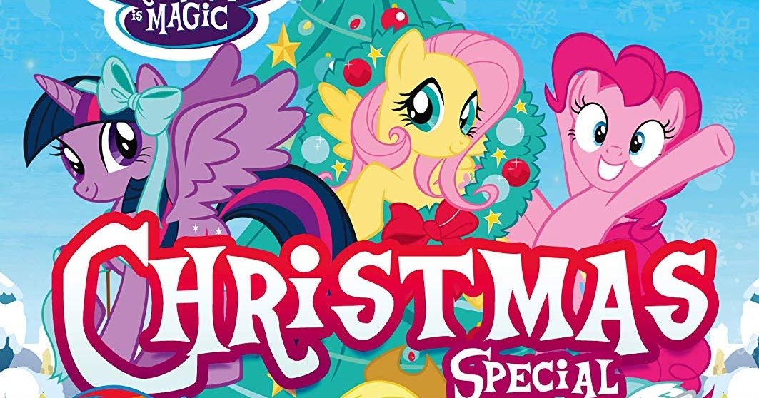 My Little Pony Christmas.Equestria Daily Mlp Stuff Mlp 2018 Christmas Special