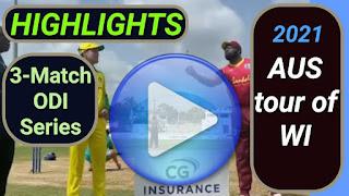 Australia tour of West Indies 3-Match ODI Series 2021