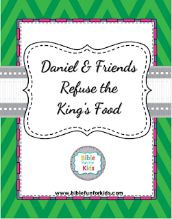 http://www.biblefunforkids.com/2017/11/39-daniel-friends-refuse-kings-food.html