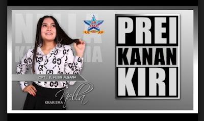 Download Lagu Nella Kharisma Prei Kanan Kiri Mp3 Terbaru 2018