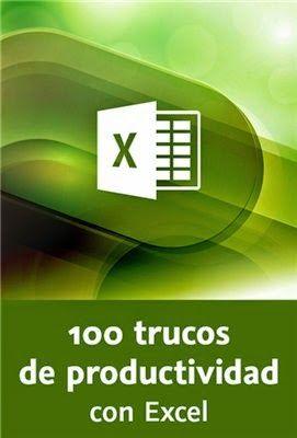 100 trucos para ser más productivo en Excel
