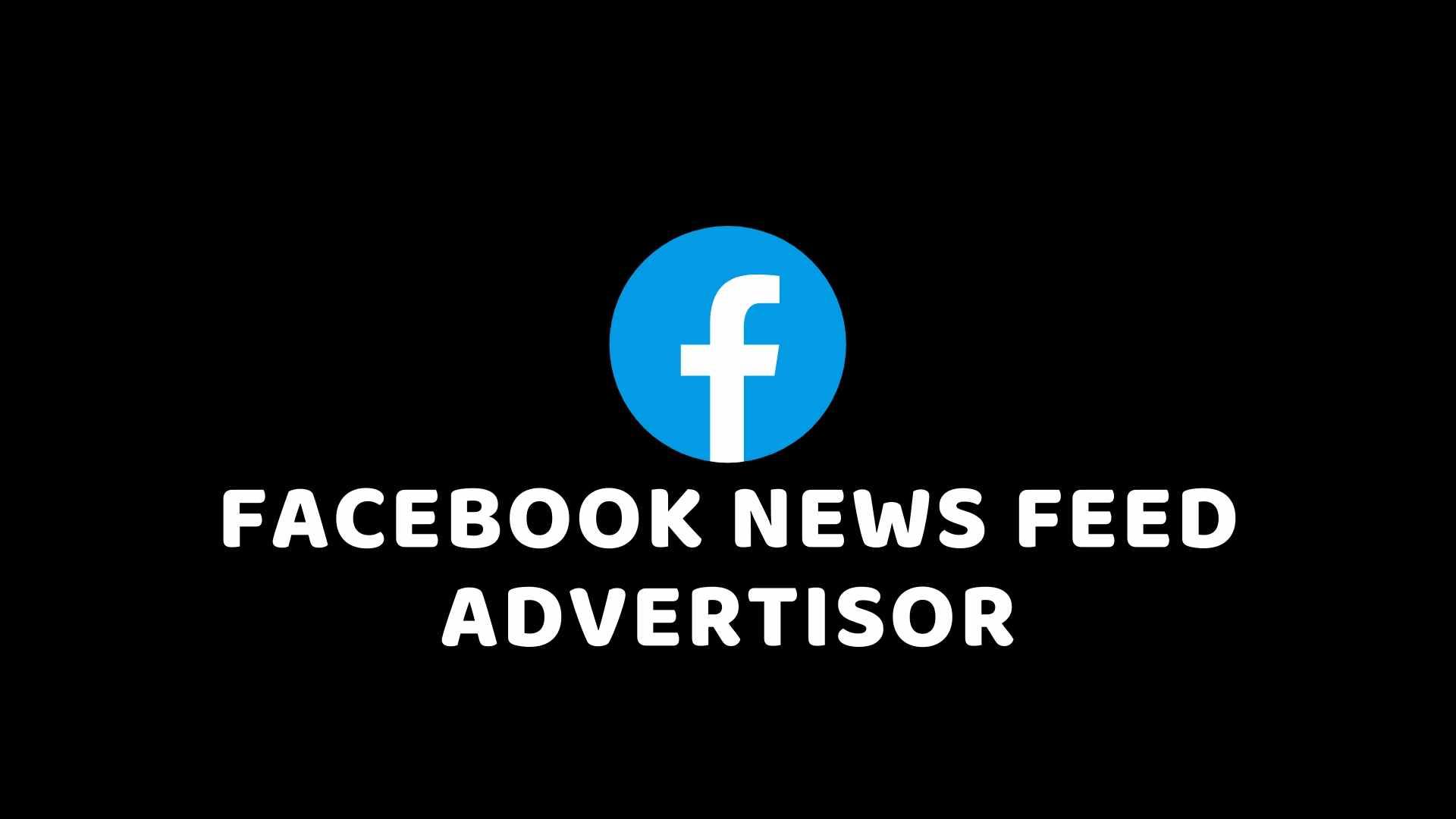 Facebook के News Feed परिवर्तन से Advertiser के लिए जानकारी – हिंदी में जानकारी