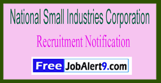 NSIC National Small Industries Corporation Recruitment Notification 2017 Last Date 09-06-2017