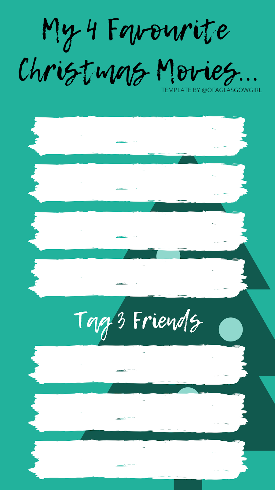 My 4 favourite Christmas films are... Instagram story template by @ofaglasgowgirl