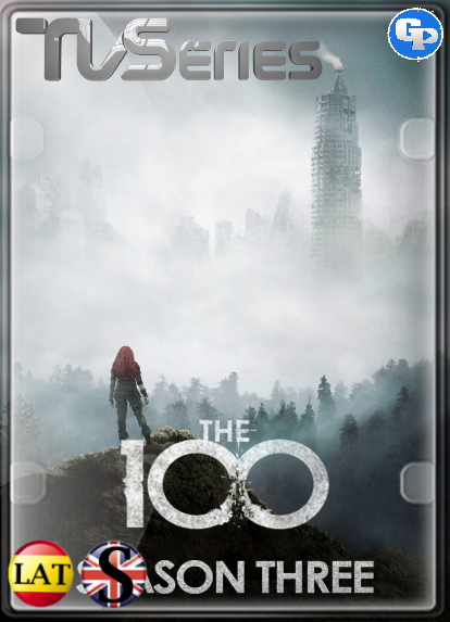The 100 (Temporada 3) HD 720P LATINO/INGLES