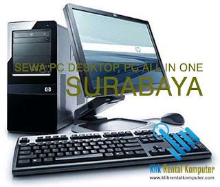 pusat sewa rental komputer pc desktop pc all in one di Surabaya, jasa rental komputer Surabaya