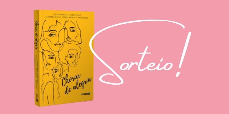 Sorteio Literário: Chorar de Alegria