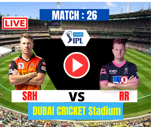 DREAM11 IPL 2020, MATCH 26: SRH VS RR, SRH WIN THE TOSS AND ELECTED TO BAT
