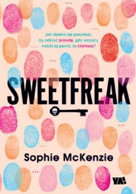 """""""Sweetfreak"""" Sophie McKenzie"""