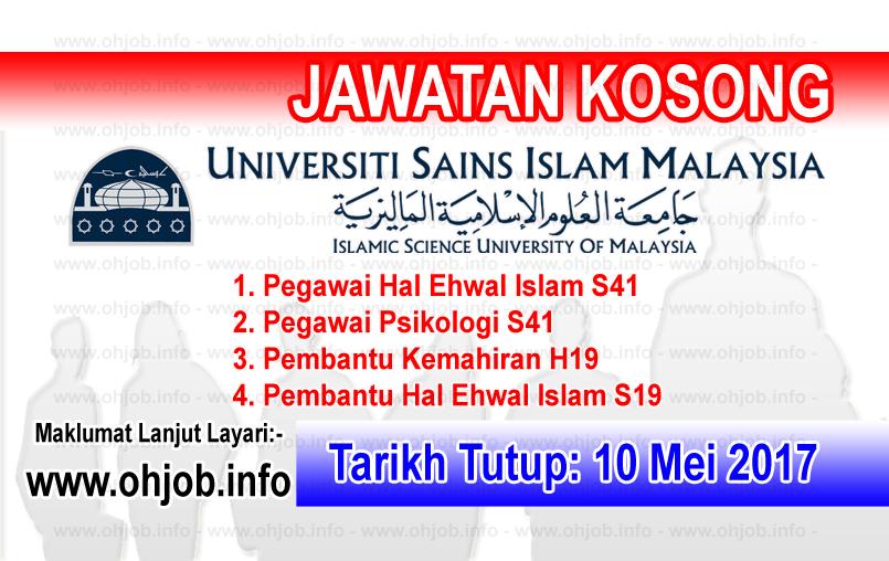 Jawatan Kerja Kosong USIM - Universiti Sains Islam Malaysia logo www.ohjob.info mei 2017
