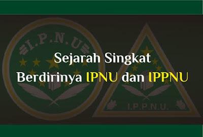 https://www.abusyuja.com/2019/10/sejarah-singkat-berdirinya-ipnu-dan-ippnu.html