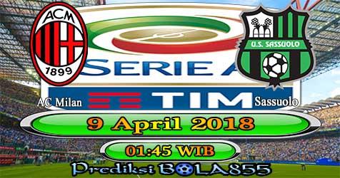 Prediksi Bola855 AC Milan vs Sassuolo 9 April 2018