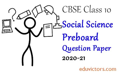 Class 10 Social Science Preboard Sample Question Paper 2020-21(#class10SocialScience)(#eduvictors)(#cbse2020)