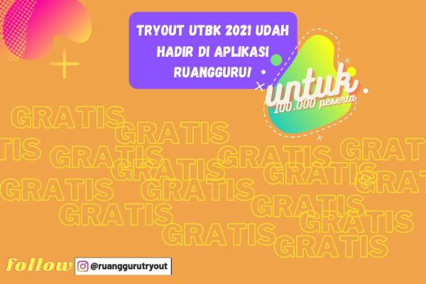 Tryout UTBK 2021 Bersama Ruangguru