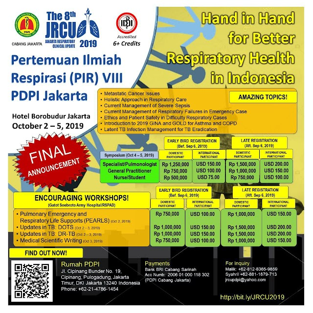 "The 8th Jakarta Respiratory Clinical Update (JRCU) 2019    ""Hand in Hand for Better Respiratory Health in Indonesia""    Hotel Borobudur Jakarta   2 - 5 October 2019"
