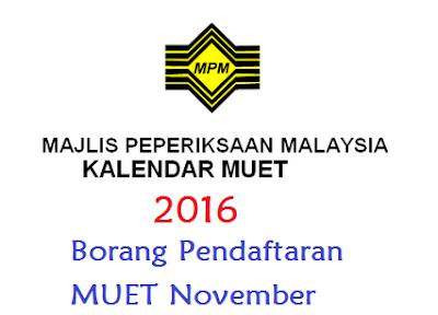 Pendaftaran MUET November 2016 Online