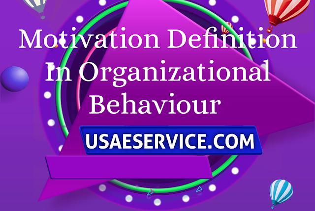 Motivation Features In Organizational Behaviour