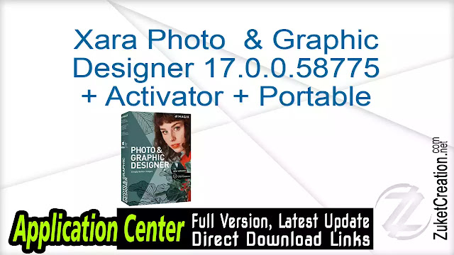 Xara Photo & Graphic Designer 17.0.0.58775 + Activator + Portable