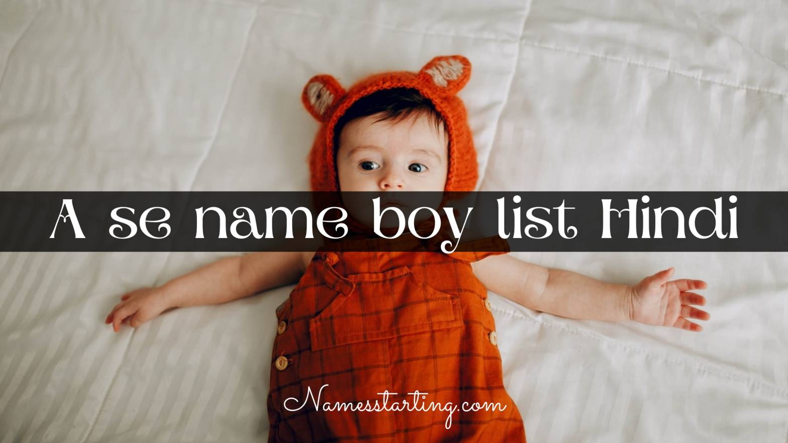 a se name boy list Hindi, a letter names for boy hindu latest, name of baby girl starting with a in Hindu, boy names starting with a, sanskrit baby boy names with a, baby boy names starting with a, a letter names for boy Hindu, a letter names for boy, a se name boy, a word name boy, a alphabet names for boy, unique boy names starting with a, a letter baby boy names, name for baby girl start with a, Sanskrit boy names with a, a letter names for boy in Telugu, baby boy names Hindu 2021 starting with a, Sanskrit baby boy names starting with a, Arabic boy names starting with a, Hindu names starting with a, modern baby boy names starting with a, baby boy names a letter, a se baby boy names