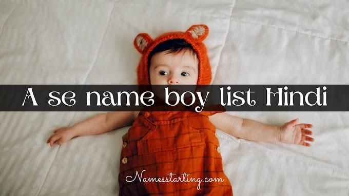 Latest 2021 ᐅ A se name boy list Hindi || A se ladko ke naam || Boy name in hindi word A || Namesstarting.com