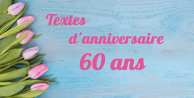 Textes anniversaire 60 ans : les meilleures Vœux et messages