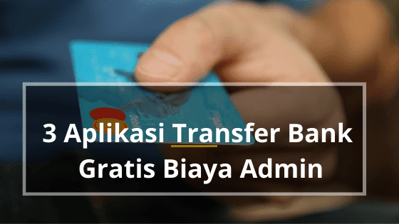 aplikasi android transfer bank