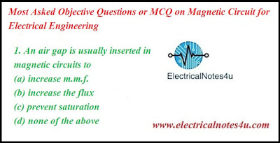 MCQ on Magnetic Circuit for Electrical Engineering