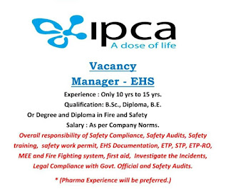 IPCA Laboratories Ltd Job Opening ForB.Sc., Diploma, B.E. Or Degree and Diploma in Fire and Safety For EHS Department