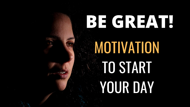 Motivational Video - Be GREAT. This article includes the video an transcription of the motivational speech featured on the video.