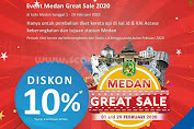 Event Promo Medan Great Sale 2020 Periode 1 - 29 Februari 2020