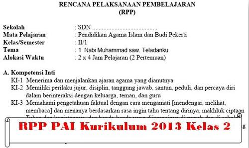 RPP PAI Kurikulum 2013 Kelas 2 Semester 1 Dan 2