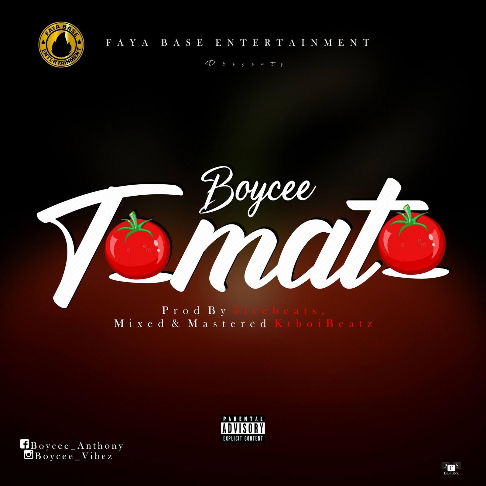 [Music] Boycee - Tomato (prod. 5ivebeats) #Arewapublisize