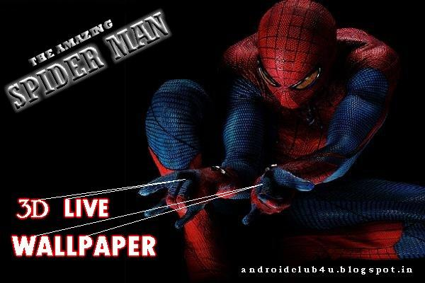 Spider man Live Wallpaper | Android Club4U - Latest Android Trends