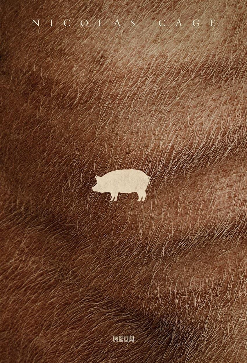 Хоррор-триллер «Свинья» с Николасом Кейджем выйдет в июле - Постер