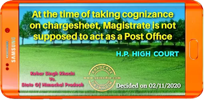 At the time of taking cognizance on chargesheet, Magistrate is not supposed to act as a Post Office
