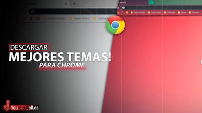 mejores temas google chrome