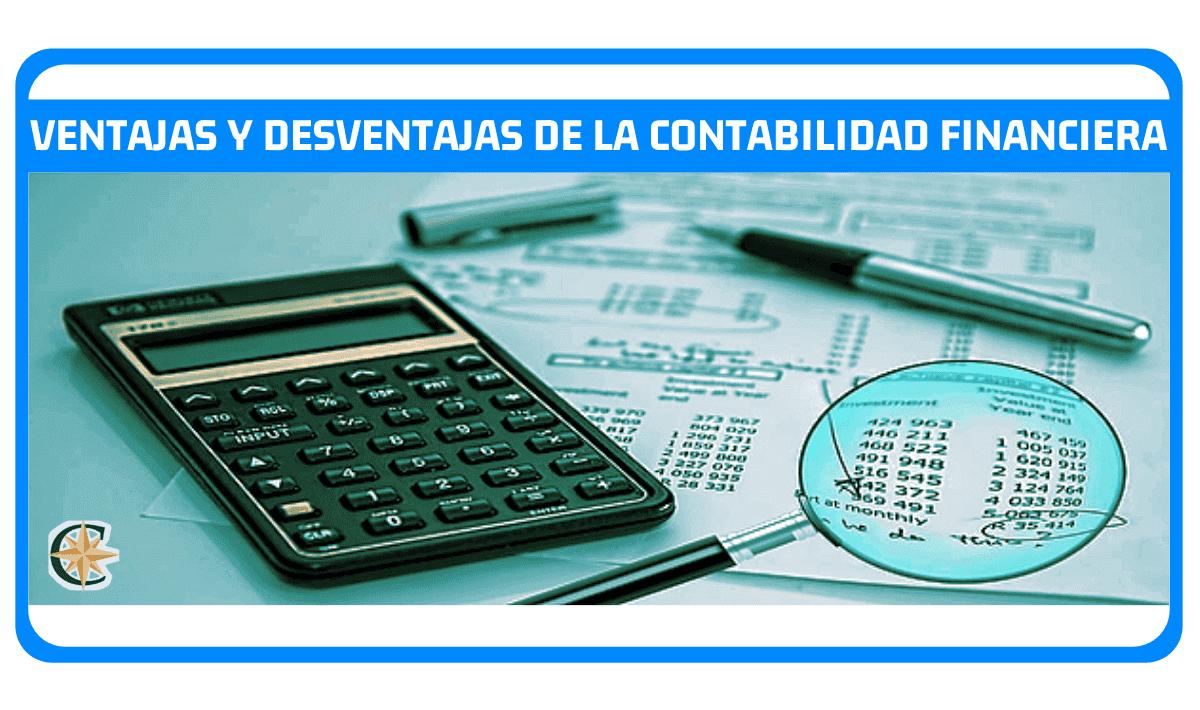 ventajas y desventajas de la contabilidad financiera