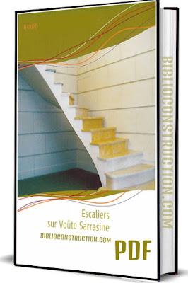 Guide Pratique Escaliers sur Voûte Sarrasine