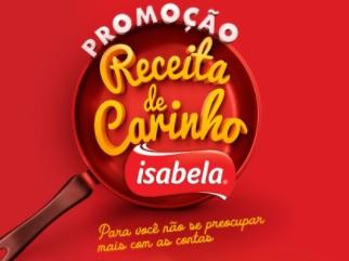 Cadastrar Promoção Isabela 2020 Receita de Carinho - 20 Mil Por Mês e Prêmios 500 Reais