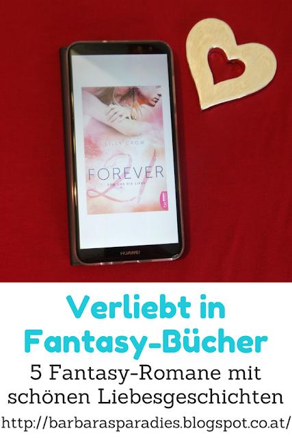 Verliebt in Fantasy-Bücher: 5 Fantasy-Romane mit schönen Liebesgeschichten - Forever 21-Dilogie von Lilly Crow