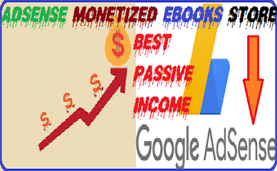 Stay at home and earn money with Ebook store monetized with Google Adsense for income online