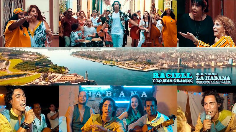 Raciell y Lo Más Grande - ¨Que tiene La Habana¨ - Videoclip - Director: Ariam Valdés. Portal Del Vídeo Clip Cubano. Música cubana. Cuba.