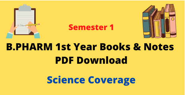 B Pharmacy 1st Semester Notes & Books PDF Download