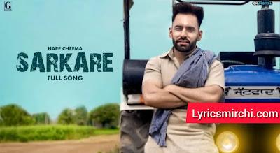 Sarkare सरकारें Song Lyrics | Harf Cheema | New Punjabi Song 2020