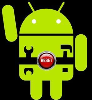 Cara Reset Android Ke setelan Pabrik