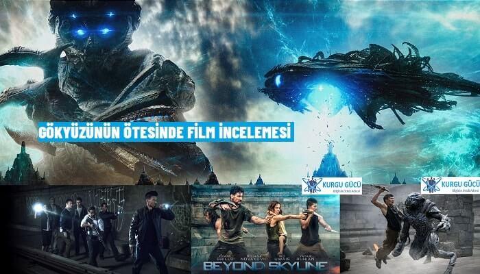 Gökyüzünün Ötesinde (Beyond Skyline) Film Konusu, Oyuncuları, İncelemesi