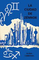 Libro: la ciudad de Zénnox de Elena Cardenal